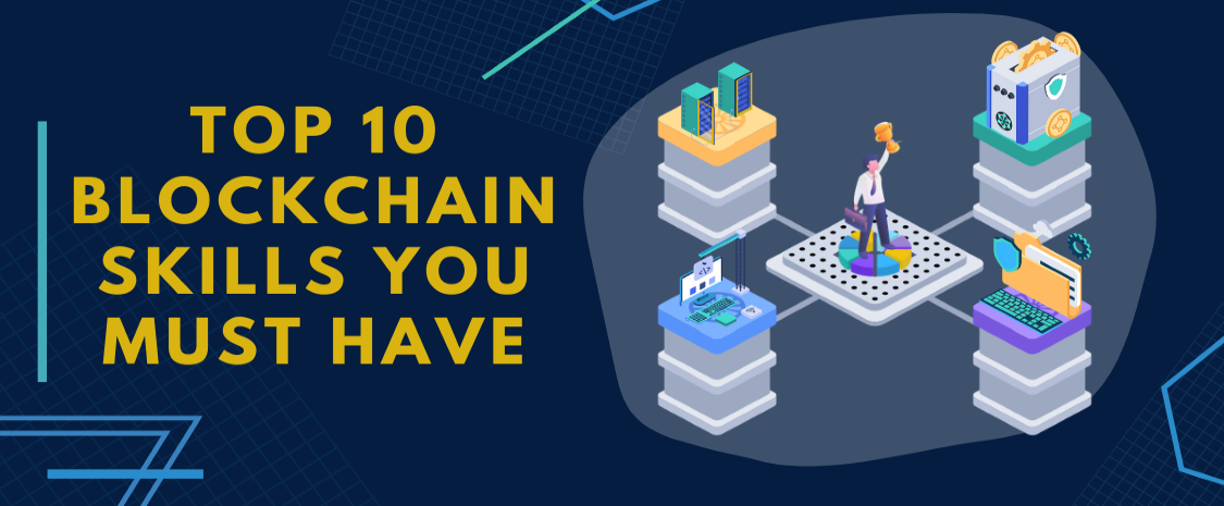 top-10-blockchain-skills-you-must-have-3[1]